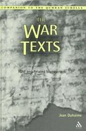 The War Texts (Companion To The Qumran Scrolls Series)