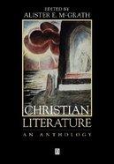 Christian Literature: An Anthology Paperback