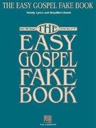 Easy Gospel Fake Book (Music Book) Paperback