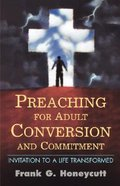 Preaching For Adult Conversion and Commitment Paperback