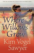 Where Willows Grow Paperback