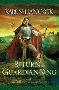 Return of the Guardian-King (#04 in Legends Of The Guardian King Series) Paperback