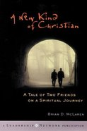 A New Kind of Christian (#01 in A New Kind Of Christian Trilogy Series) Hardback