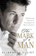 The Mark of a Man Paperback