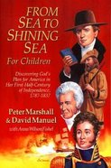 From Sea to Shining Sea For Children Paperback
