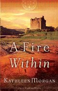 A Fire Within (#03 in These Highland Hills Series) Paperback