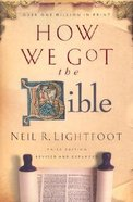 How We Got the Bible (3rd Edition) Hardback