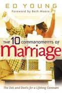 The 10 Commandments of Marriage Hardback