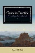 Grace in Practice Paperback
