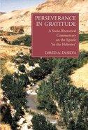 Perseverance in Gratitude Paperback