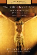 The Faith of Jesus Christ (Biblical Resource Series) Paperback