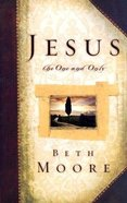 Jesus, the One and Only Hardback