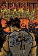 Spirit Warriors #02 Paperback