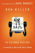 48 Days to the Work You Love Paperback