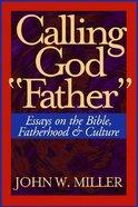 Calling God Father