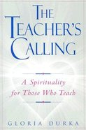 The Teacher's Calling