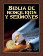 Biblia De Bosquejos Y Sermones: Antiguo Testamento (The Preacher's Outline and Sermon Bible Old Testament) (Preacher's Outline & Sermon Bible Series) Paperback