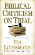 Biblical Criticism on Trial Paperback