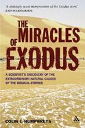 Miracles of Exodus Paperback