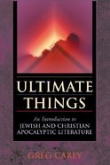 Ultimate Things Paperback