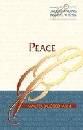Peace (Understanding Biblical Themes Series) Paperback