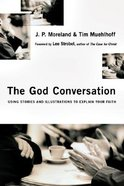 The God Conversation Paperback