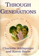 Through the Generations Paperback