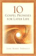 10 Gospel Promises For Later Life Paperback