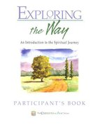 Exploring the Way (Participant's Guide)