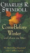 Come Before Winter and Share My Hope Paperback