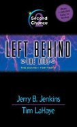 Second Chance (#02 in Left Behind The Kids Series) Mass Market