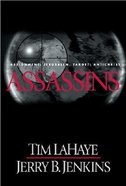 Assassins (#06 in Left Behind Series) Hardback