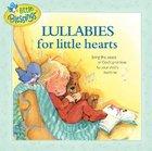 Little Blessings: Lullabies For Little Hearts CD