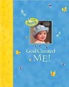 God Created Me!