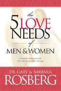 The 5 Love Needs of Men and Women Paperback
