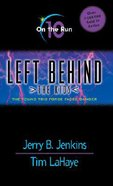 On the Run (#10 in Left Behind The Kids Series) Paperback