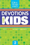 The One Year Devotions For Kids (Vol 2) Paperback