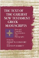 The Text of the Earliest New Testament Greek Manuscripts Hardback