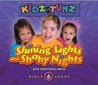 Shining Lights and Shaky Nights (#06 in Kidz Tunz Bible Songs Series) CD