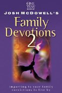One Year Josh McDowell's Family Devotions 2 Paperback