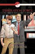 Tribulation Force Graphic Novel #02 Paperback