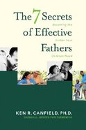 The 7 Secrets of Effective Fathers Paperback