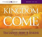 Kingdom Come - the Final Victory (#13 in Left Behind Series) CD