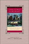 Christmas in My Heart: A Treasury of Timeless Christmas Stories Hardback
