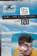 The One Year Real Life Encounters With God