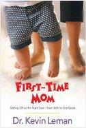 First-Time Mum Paperback
