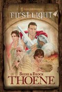 First Light (#01 in A.d. Chronicles Series) Hardback