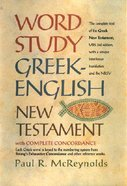Word Study Greek-English New Testament: With Complete Concordance Hardback