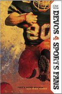 The One Year Devos 4 Sports Fans Paperback