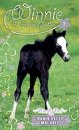Friendly Foal (#07 in Winnie The Horse Gentler Series) Mass Market